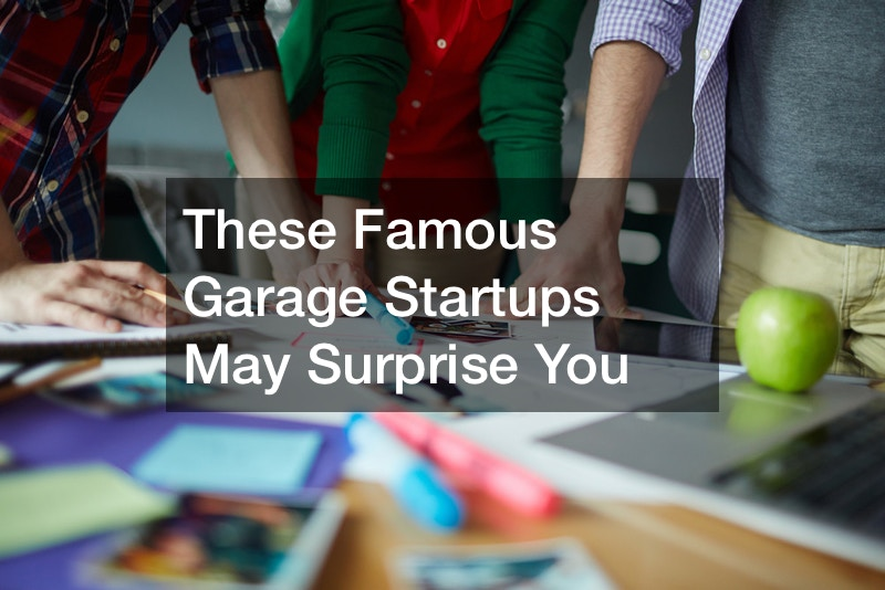 These Famous Garage Startups May Surprise You